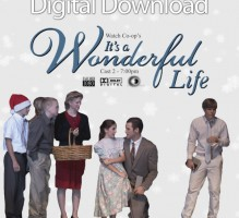 It's a Wonderful Life 2012 Digital Download Cast 2