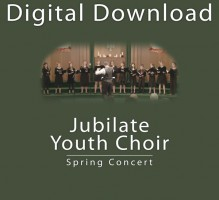 Jubilate Youth Choir Spring Concert 2012