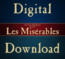 EVHS Les Misérables 7 PM Show 2013 Digital Download