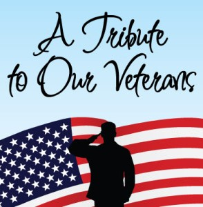 A Tribute to our veterans