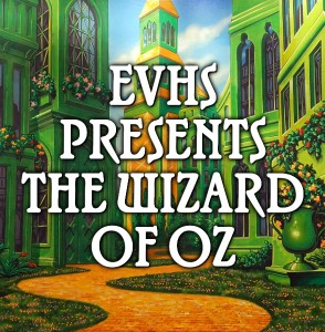 EVHS Wizard of Oz Product Photo