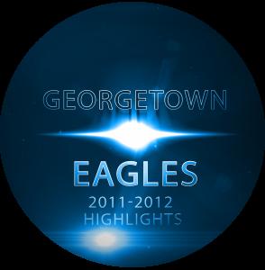 Georgetown Eagles Mens Basketball Highlights 2011-2012 DVD