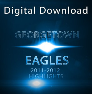 Georgetown Eagles Mens Basketball Highlights 2011-2012 Digital Download
