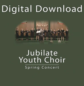 Jubilate Youth Choir Spring Concert Digital Download 600x600